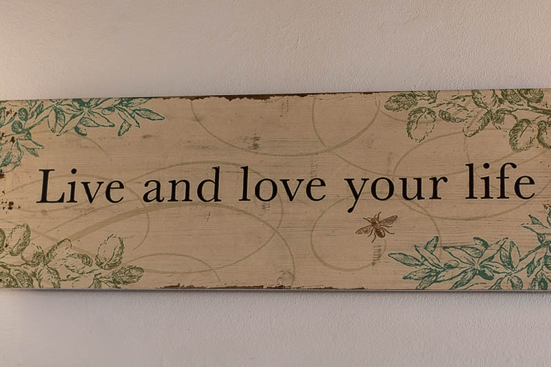 A wonderful slogan from the wall of Italian restaurant A Casa Mia in Santa Catalina, Palma